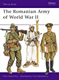 img - for Romanian Army of World War II (Men-at-arms) by Mark Axworthy (1992-03-26) book / textbook / text book