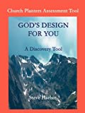 God's Design for You, Charles S. Harbin, 0972287620