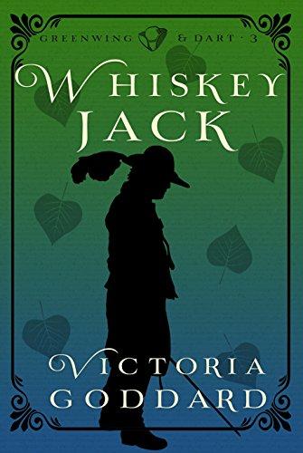 Whiskeyjack (Greenwing & Dart Book 3)