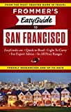 Frommer s EasyGuide to San Francisco (Easy Guides)