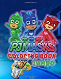 PJ Masks Jumbo Coloring Book: Great Coloring Book for Kids and Any Fan of PJ Masks (Perfect for Children Ages 4-12)