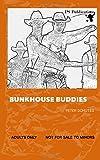 Bunkhouse Buddies