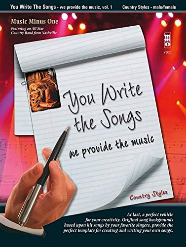 You Write The Songs, Vol. 1: Country Styles: We Provide The Music - Male/Female