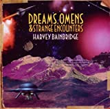 Dreams Omens & Strange Encount by Harvey Bainbridge (2010-05-04)