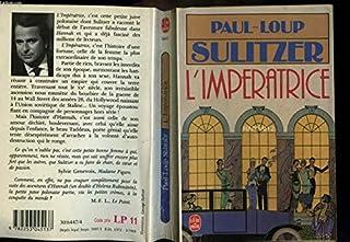 Hannah 02 : L'Impératrice, Sulitzer, Paul-Loup