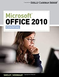 Microsoft Office 2010: Essential (Available Titles Skills Assessment Manager (SAM) - Office 2010)