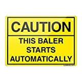 "Safety Aluminum Metal Sign Caution This Baler Starts Automati, 8"" X 12"" inch Inches Designed Leiacikl22"