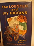 The Lobster and Ivy Higgins, Nancy Buss, 1563970112