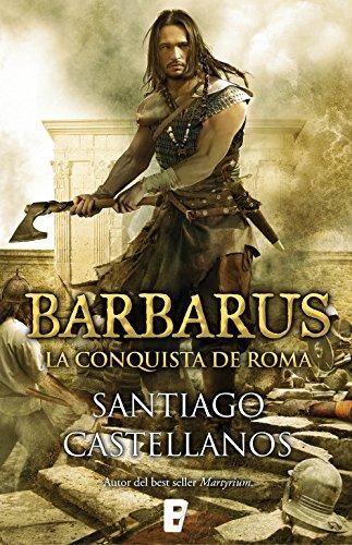 La conquista de Roma: El ocaso de Roma (Spanish Edition) by