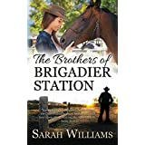 The Brothers of Brigadier Station (Brigadier Station Series)