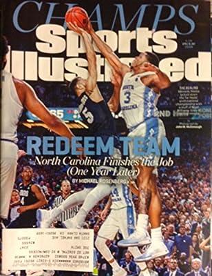Sports Illustrated Magazine (April 10, 2017) CHAMPS: Redeem Team North Carolina Finishes The Job