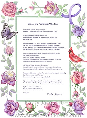 (See Me and Remember Who I Am - Alzheimer's Poem by Kathy Jacquart - 12 x 16 Art Print Wall Poster - Print from original artwork in vivid color on archival matte paper. Great gift for caregiver)