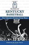 Echoes of Kentucky Basketball, Scott Stricklin, 1572438878