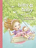 Bitty Baby and Me (Illustration A) by Larson, Kirby (2013) Hardcover