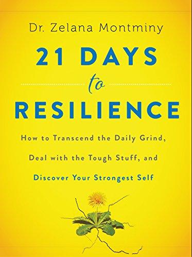 建立和发现自己最强大的自我:21 DAYS TO RESILIENCE