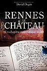 Rennes le Château - Un chapitre maçonnique secret par Dugès