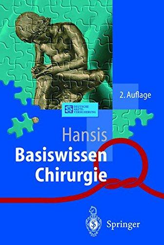 Basiswissen Chirurgie. (Springer-Lehrbuch). 2. Aufl.