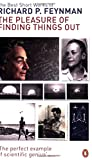 img - for The Pleasure of Finding Things Out: The Best Short Works of Richard Feynman by Freeman J. Dyson (Foreword), Richard P. Feynman (5-Apr-2001) Paperback book / textbook / text book