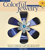 Create Colorful Aluminum Jewelry, Helen Harle, 0871164043