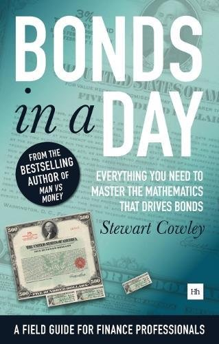 Bonds in a Day: Everything you need to master the mathematics that drives bonds by Harriman House