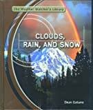 Clouds, Rain and Snow, Dean Galiano, 0823937712