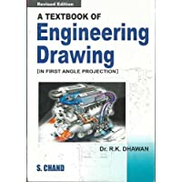A Textbook of Engineering Drawing (In First Angle Projection)
