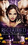 Reclaimed (Book Ten of the Silver Wood Coven Series): A Paranormal Romance Novel (Volume 10)