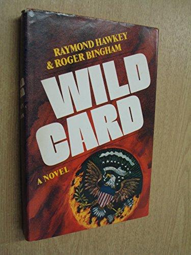 Wild Card: A Novel