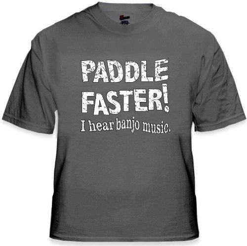 Paddle faster i hear banjo music t shirt from the movie for I hear banjos t shirt