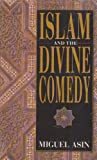 Islam and the Divine Comedy, Asin, Miguel, 8187570202