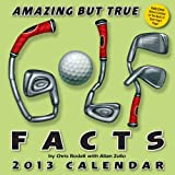 Amazing but True Golf Facts 2013 Day-to-Day Calendar, Chris Rodell and Allan Zullo, 1449417582