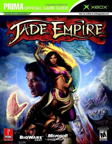 Jade Empire (Prima Official Game Guide) (Jade Empire Guide)