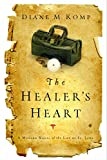 The Healer's Heart: A Modern Novel of the Life of St. Luke