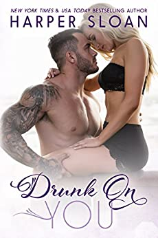 Drunk on You (Hope Town Book 4) by [Sloan, Harper]