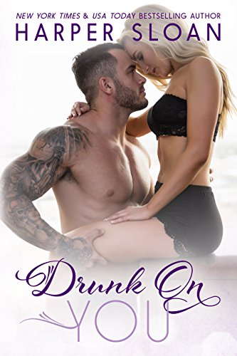 Drunk on You (Hope Town Book 4)]()