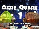 Ozzie and Quark Celebrity Farts