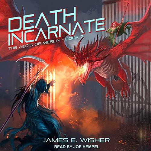 Death Incarnate: The Aegis of Merlin, Book 7