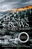 A Feast for Crows (A Song of Ice and Fire, Book 4): Written by George R. R. Martin, 2014 Edition, Publisher: Harper Voyager [Paperback]