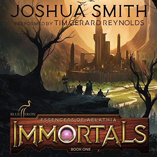 Immortals: An Epic Fantasy Adventure (Essencers of Aelathia, Book 1)