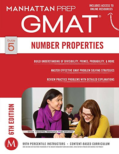 - GMAT Number Properties (Manhattan Prep GMAT Strategy Guides)