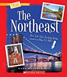 img - for The Northeast (True Books: U.S. Regions) book / textbook / text book