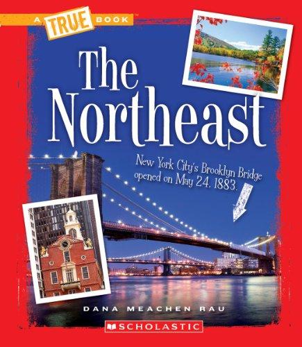 The Northeast (True Books: U.S. Regions)