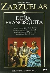 Dona Francisquita [DVD]