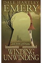 Winding Unwinding by Dale Hartley Emery (2014-08-07) Paperback