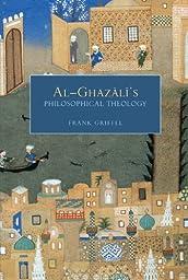 Al-Ghazali\'s Philosophical Theology
