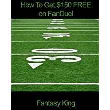 How To Get $150 Free on FanDuel
