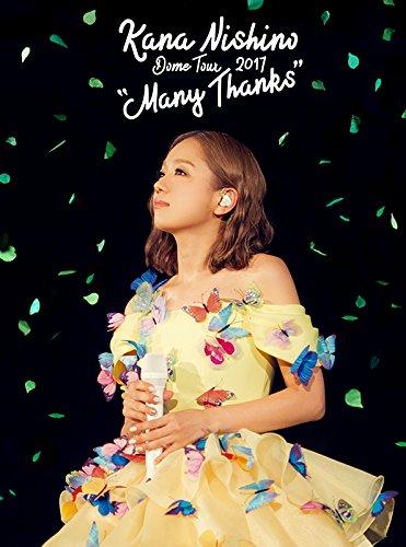 西野カナ / Dome Tour 2017 'Many Thanks'