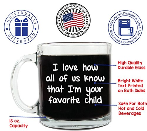Im Your Favorite Child 13 Ounce Coffee Mug Fun Birthday Idea