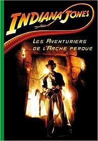 Indiana Jones, Tome 1 : Les Aventuriers de l'Arche perdue par Jérôme Jacobs