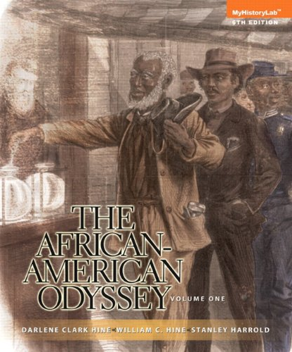 : The African-American Odyssey, Volume 1 (6th Edition)